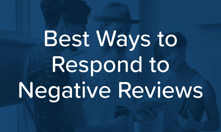 Best Ways to Respond to Negative Reviews