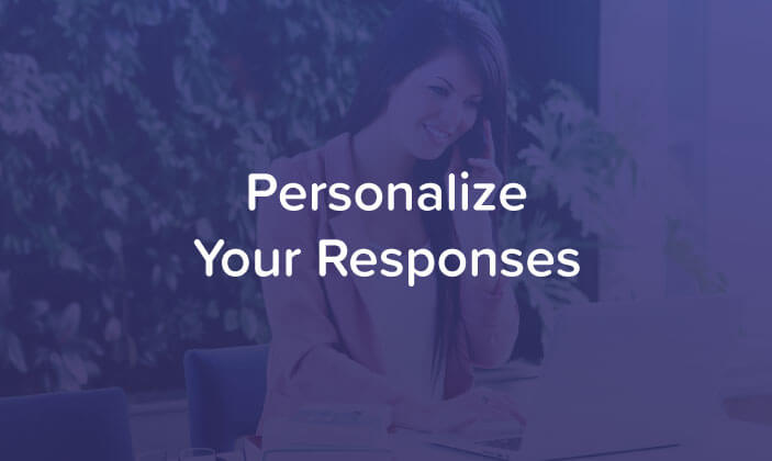 Personalize Your Responses