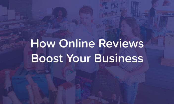 How Online Reviews Boost Your Business